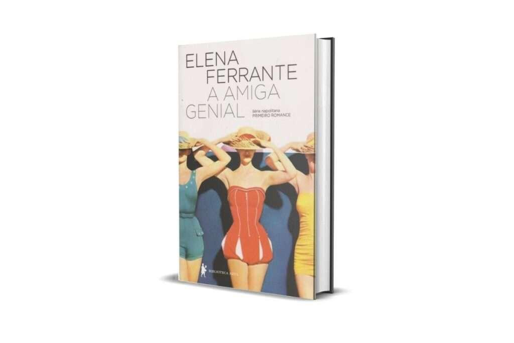 15. A Amiga Genial, Elena Ferrante (Biblioteca Azul)