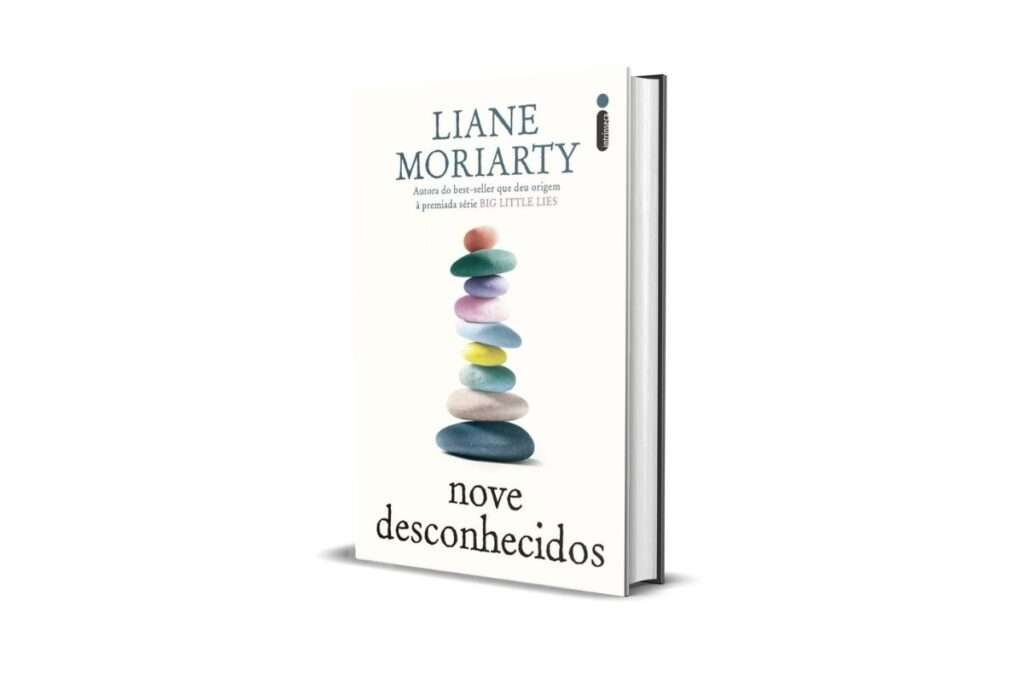9. Nove Desconhecidos, Liane Moriarty (Intrínseca)